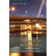 American Destiny Narrative of a Nation, Volume  2