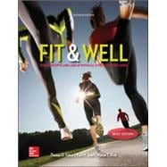 Fit & Well :Core Concepts and Labs in Physical Fitness and Wellness (Brief)