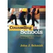 Counseling in Schools : Comprehensive Programs of Responsive Services for All Students