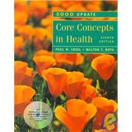 Core Concepts in Health: 2000 Update