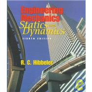 Engineering Mechanics : Combined Statics and Dynamics