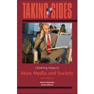 Taking Sides: Clashing Views in Mass Media and Society