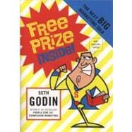 Free Prize Inside : The Next Big Thing in Marketing