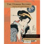 Human Record Vol. 2 : Sources of Global History since 1500