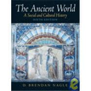 Ancient World, The: A Social and Cultural History