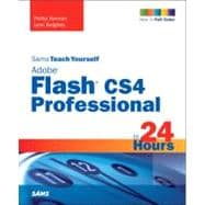 Sams Teach Yourself Flash Professional CS5 in 24 Hours