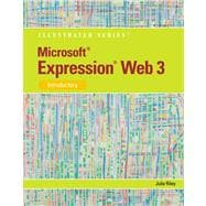 Microsoft Expression Web 3 Illustrated Introductory