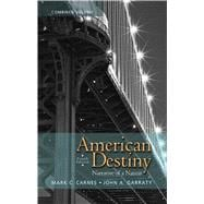 American Destiny Narrative of a Nation,  Combined Volume