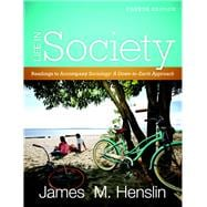 Life In Society Readings for Sociology: A Down-to-Earth Approach