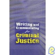 Custom Enrichment Module: Writing and Communicating for Criminal Justice