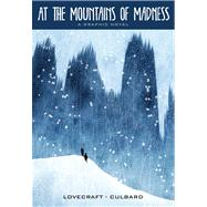 At the Mountains of Madness (Illustrated Classics)