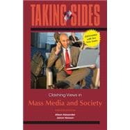 Taking Sides: Clashing Views in Mass Media and Society, Expanded