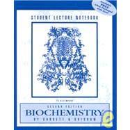 STUDENT LECTURE NOTEBOOK-BIOCHEMISTRY 2E