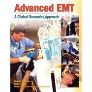 Advanced EMT A Clinical-Reasoning Approach