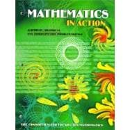 Mathematics in Action : Algebraic, Graphical, and Trigonometric Problem-Solving