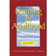 Learning in Adulthood: A Comprehensive Guide, 2nd Edition