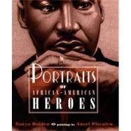 Portraits of African American Heroes
