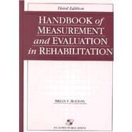 Handbook of Measurement and Evaluation in Rehabilitation, Third Edition