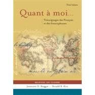 Quant a Moi: Temoignages Des Francais Et Des Francophones