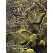 Gardner's Art through the Ages: Non-Western Perspectives, 13th Edition