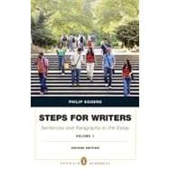 Steps for Writers Sentence and Paragraph to the Essay,  Volume 1