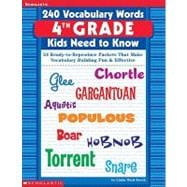 240 Vocabulary Words 4th Grade Kids Need To Know 24 Ready-to-Reproduce Packets That Make Vocabulary Building Fun & Effective