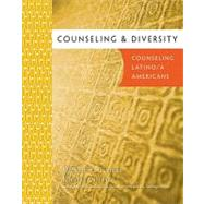 Counseling and Diversity : Counseling Latino/A  Americans