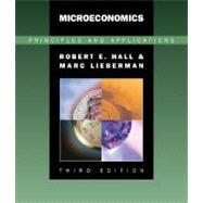 Microeconomics Principles and Applications (with InfoTrac)