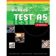 Automotive ASE Test Preparation Manuals : Brakes, Test A5