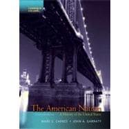 The American Nation A History of the United States, Combined Volume