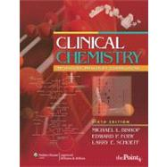 Clinical Chemistry; Techniques, Principles, Correlations
