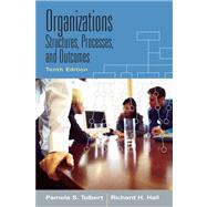 Organizations Structures, Processes And Outcomes- (Value Pack w/MySearchLab)