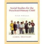 Social Studies for the Preschool-Primary Child
