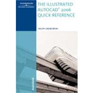 The Illustrated Autocad 2006 Quick Reference
