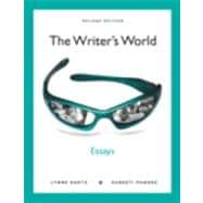 The Writer's World Essays NEW MyWritingLab with eText -- Access Card Package
