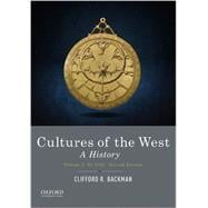 Cultures of the West A History, Volume 1: To 1750