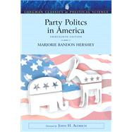 Party Politics In America- (Value Pack w/MySearchLab)