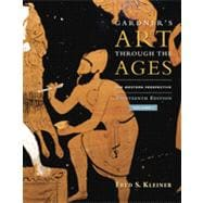 Gardner's Art through the Ages: The Western Perspective, Volume I, 13th Edition