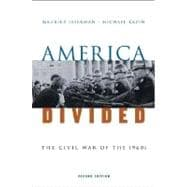 America Divided The Civil War of the 1960s