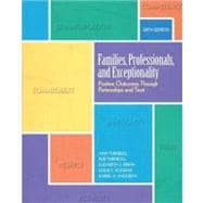 Families, Professionals, and Exceptionality : Positive Outcomes Through Partnerships and Trust
