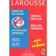Larousse Concise French English English French Dictionary/Larousse Dictionnaire Compact Francais Anglais Anglais Francais