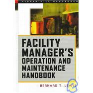 Facility Manager's Operation and Maintenance Handbook