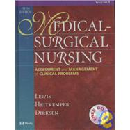 Medical - Surgical Nursing: Assessment and Management of Clinical Problems