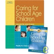 Caring for School Age Children (Text with Guide)