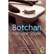 Botchan : A Modern Classic