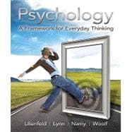 Psychology A Framework for Everyday Thinking