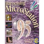 Harnessing Microstation 95