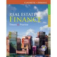 Real Estate Finance: Theory & Practice, 6th Edition