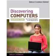 Discovering Computers : Introductory - Your Interactive Guide to the Digital World