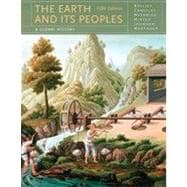 The Earth and Its Peoples, 5th Edition